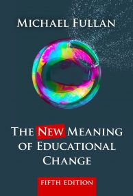 The New Meaning of Educational Change (5th Ed.)