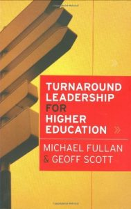 Turnaround Leadership for Higher Education