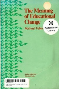 The New Meaning of Educational Change (1st Ed.)